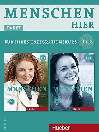 Menschen hier - Paket für Ihren Integrationskurs: Menschen hier B1/2: Deutsch als Zweitsprache / Paket: Kursbuch