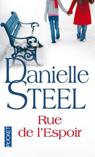 Rue de l'espoir par Danielle STEEL