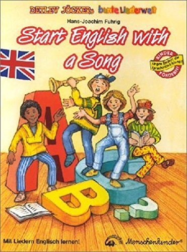 Start English with a song: Teachers Notes for 12 New and Easy Songs in English