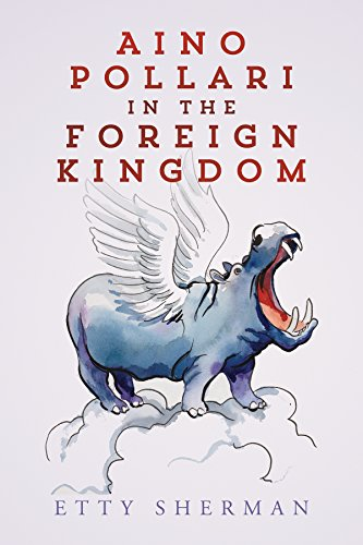 Aino Pollari In The Foreign Kingdom (English Edition)