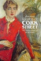 Duchess of Cork Street: The Autobiography of an Art Dealer