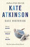 Case Histories: (Jackson Brodie) (Jackson Brodie series)