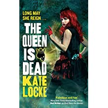 The Queen Is Dead: Book 2 of the Immortal Empire