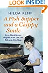 A Fish Supper and a Chippy Smile: Lov...