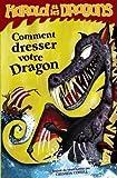 harold et les dragons t 01 comment dresser votre dragon by cressida cowell