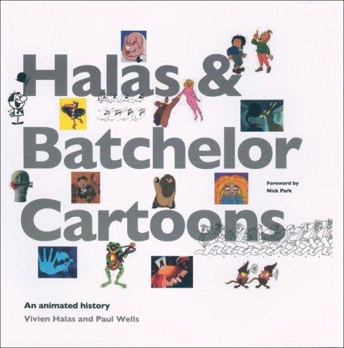 Halas & Batchelor Cartoons: An Animated History by Vivien Halas (2007-04-01)