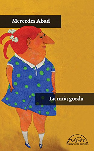 La niña gorda (Voces / Literatura nº 199)