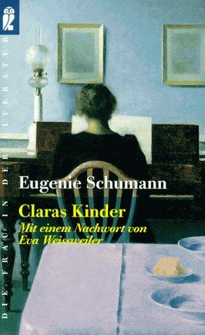 Buchseite und Rezensionen zu 'Claras Kinder. Erinnerungen' von Eugenie Schumann