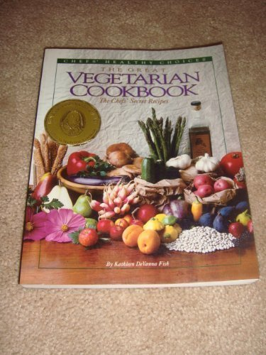 the-great-vegetarian-cookbook-the-chefs-secret-recipes-chefs-healthy-choices-by-kathleen-devanna-fis
