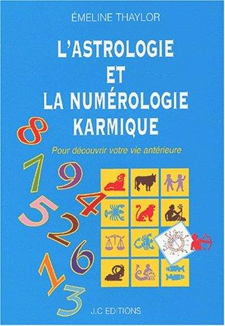 L'astrologie et la numérologie karmique