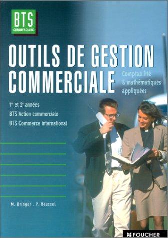 Outils de gestion commerciale, Comptabilité et mathématiques appliquées, BTS Commercial et international