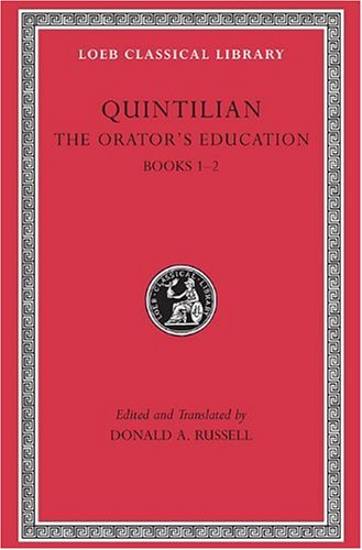 The Orator's Education (Loeb Classical Library)
