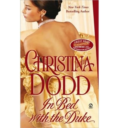 [(In Bed with the Duke)] [Author: Christina Dodd] published on (March, 2010)