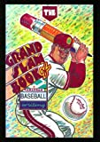 The Grand-Slam Book of Baseball Writing