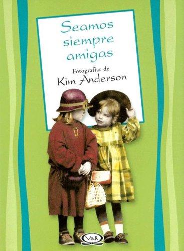 Descargar Libro Seamos Siempre Amigas de Kim Anderson