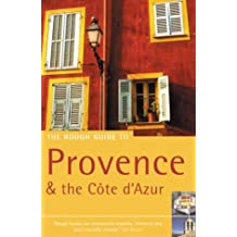 The Rough Guide Provence & the Cote D'azur (Rough Guide Travel Guides)
