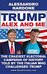 Trump, Alex and me