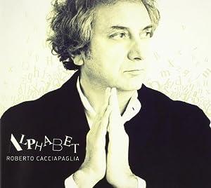 Roberto Cacciapaglia - Alphabet