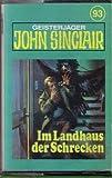 MC John Sinclair 1.Serie Folge Nr. 93 / Im Landhaus des Schreckens