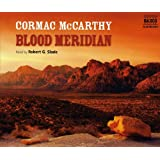 Blood Meridian: Or the Evening Redness in the West (Contemporary classics)