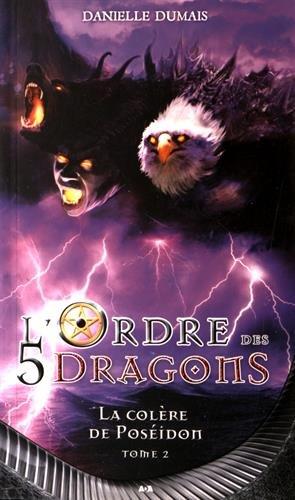 L'Ordre des 5 dragons - La colre de Posidon T2