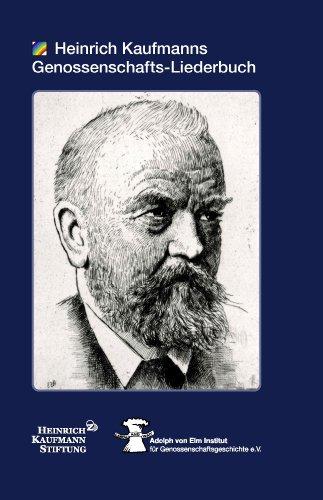 Heinrich Kaufmanns Genossenschafts-Liederbuch