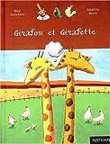 Girafon et Girafette / texte de René Gouichoux | Gouichoux, René (1950-...). Auteur