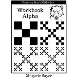 Professor Bear's Math Club Workbook Alpha
