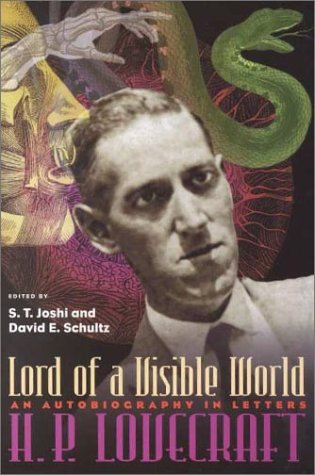 Lord Of Visible World: Autobiography In Letters