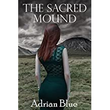 The Sacred Mound (English Edition)