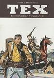 Tex, Tome 19 - Le prix de la vengeance