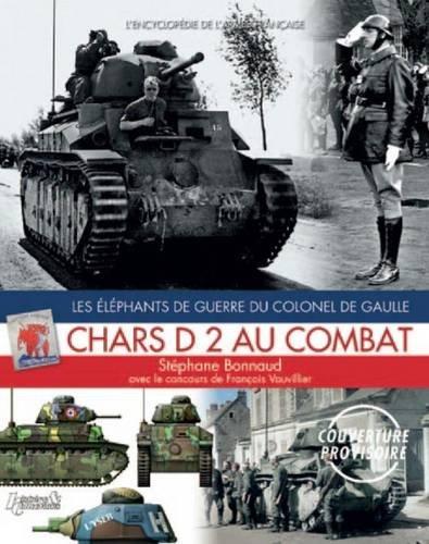 Chars D2 au combat par Stéphane Bonnaud
