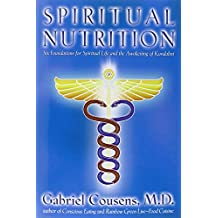 Spiritual Nutrition: Six Foundations for Spiritual Life and the Awakening of Kundalini