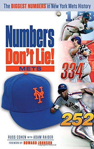 Numbers Don't Lie: Mets: The Biggest Numbers in Mets History por Russ Cohen