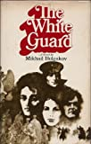 Cover of: White Guard | Mikhail. BULGAKOV