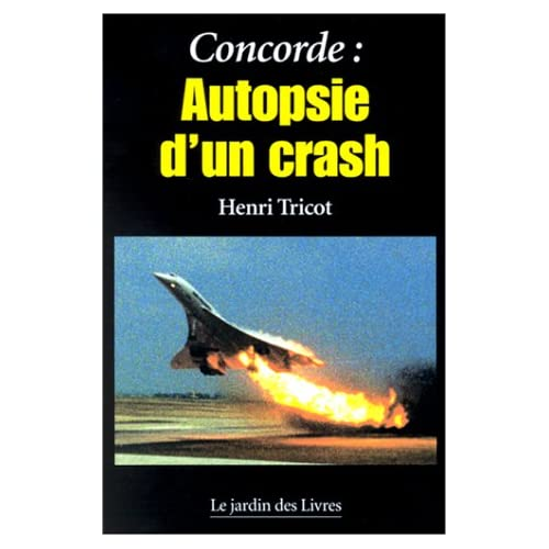 Concorde : Autopsie d'un crash