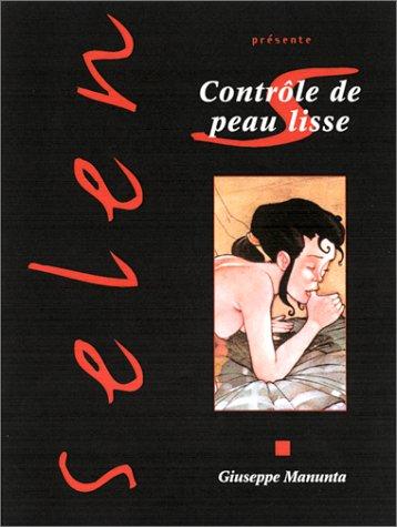 Selen, tome 27 : Contrôle de peau lisse