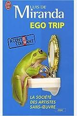 EGO Trip by Luis de Miranda (2008-09-15) Paperback