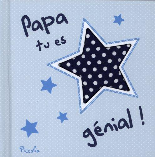 Papa tu es génial !