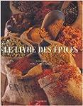 Le livre des �pices de Alain Stella,J...