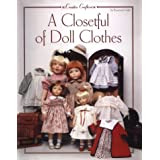 A Closetful of Doll Clothes: For 11 1/2 Inch, 14-Inch, 18-Inch and 20-Inch Dolls