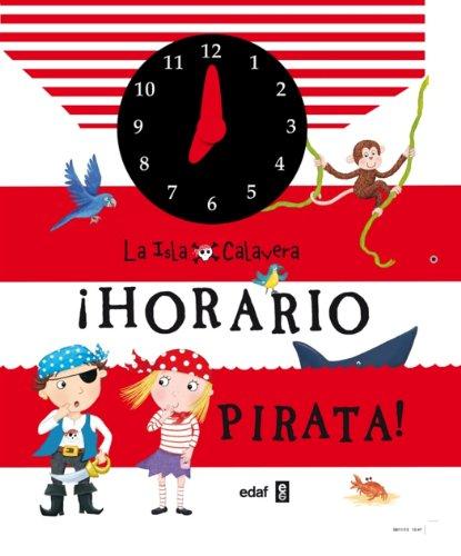 Horario Pirata (La Isla Calavera) por Fiona Munroe