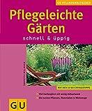 Pflegleichte Gärten schnell & üppig