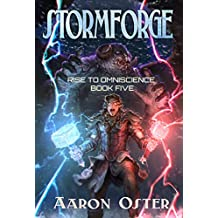 Stormforge (Rise To Omniscience Book 5) (English Edition)