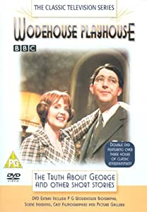 Wodehouse Playhouse - The Truth About George And Other Short Stories [1975] [DVD]