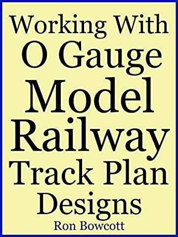 Working With O Gauge Model Railway Track Plan Designs