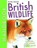 British Wildlife Handbook (British Handbooks)