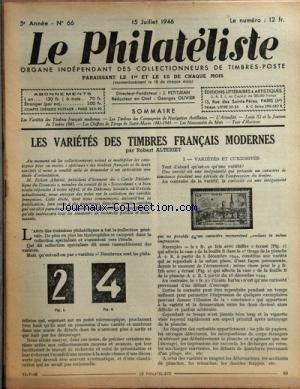 PHILATELISTE (LE) [No 66] du 15/07/1946 - LES VARIETES DES TIMBRES FRANCAIS MODERNES PAR ALTERIET -LES TIMBRES DES COMPAGNIES DE NAVIGATIONS ANTILLAISES PAR OLIVIER -LOUIS XI ET LA JOURNEE DU TIMBRE 1945 -LES CHIFFRES DE TIRAGE DE SAINT-MARTIN 1941 - 1945 par Collectif