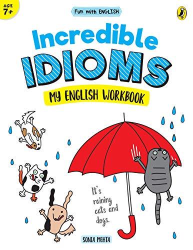 Incredible Idioms (Fun with English)