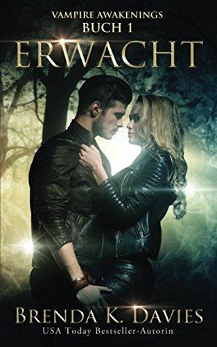 Erwacht (Vampire Awakenings 1)